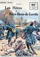 """Collection """"Patrie"""". Rouff. Guerre 1914-1918. N° 41 Les Héros De Notre Dame De Lorette - Guerre 1914-18"""