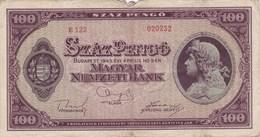 Hongrie - Billet De 100 Pengo - 5 Avril 1945 - Hongrie