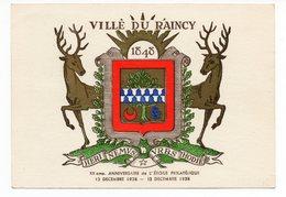 CP 93 - Armoiries Blason De LE RAINCY- Anniversaire De L'Etoile Philatélique-1958 - Oblitération Commémorative (18-386) - Le Raincy