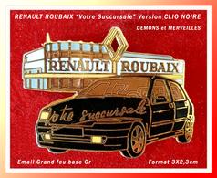 SUPER PIN'S RENAULT : Votre Succursale ROUBAIX Version NOIRE, Démons Et Merveilles, émail Grand Feu Base Or, 3X2,3cm - Renault