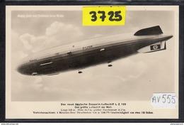 2085 AV555 AK PC CARTE PHOTO DAS NEUE DEUTSCHE ZEPPELIN LUFTSCHIFF L.Z.129 DAS GROSSTE LUFTSCHIFF DER WELT NC TTB - Dirigibili