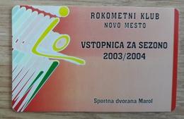 Season Ticket Handball Club Novo Mesto Slovenia 2003/2004 Plastic Card - Match Tickets