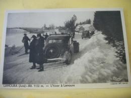 L11 4695 CPA - 39 LAMOURA. ALT. 1152 M. L'HIVER A LAMOURA - ANIMATION. AUTOS CITROEN TRACTION - France