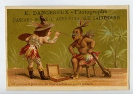 France Paris Chromo Publicitaire Chef Sioux Photographe Dangereux 1890 - Old Paper