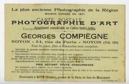 Oise Noyon Carte Postale Photographe Georges Compiegne 1900 - Illustrators & Photographers