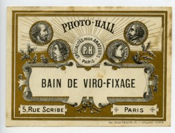 France Etiquette Bain De Viro-Fixage Produits Photographique Photo Hall 1880 - Old Paper