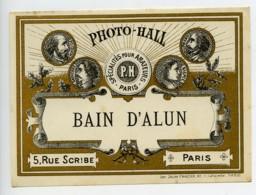 France Etiquette Bain D'Alun Produits Photographique Photo Hall 1880 - Unclassified