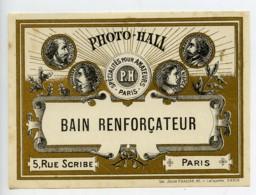 France Etiquette Bain Renforcateur Produits Photographique Photo Hall 1880 - Unclassified