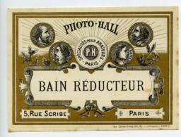 France Etiquette Bain Reducteur Produits Photographique Photo Hall 1880 - Unclassified