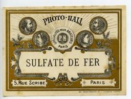 France Etiquette Sulfate De Fer Produits Photographique Photo Hall 1880 - Old Paper
