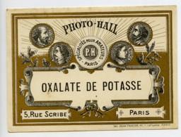 France Etiquette Oxalate De Potasse Produits Photographique Photo Hall 1880 - Old Paper