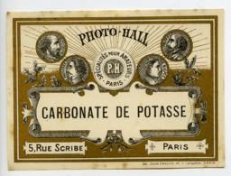 France Etiquette Carbonate De Potasse Produits Photographique Photo Hall 1880 - Unclassified