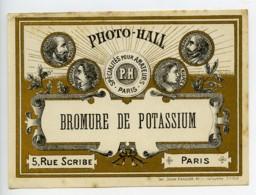 France Etiquette Bromure De Potassium Produits Photographique Photo Hall 1880 - Unclassified