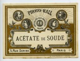 France Etiquette Acétate De Soude Produits Photographique Photo Hall 1880 - Unclassified