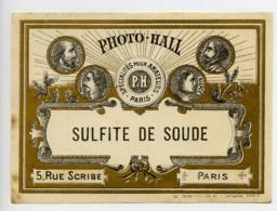 France Etiquette Sulfite De Soude Produits Photographique Photo Hall 1880 - Old Paper