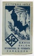 Espagne Saragosse Etiquette XXVIIIe Salon Photographique International 1952 - Old Paper