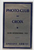 France Photo-Club De Croix Etiquette Salon Photographique International 1955 - Old Paper