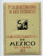 Mexique Mexico Etiquette Du 3e Salon International D'Arts Photographiques 1954 - Non Classés