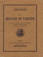 La Défense De Tartufe. Extases, Remords, Visions, Prières, Poèmes Et Méditations D'un Juif Converti, Par Max Jacob. - 1901-1940