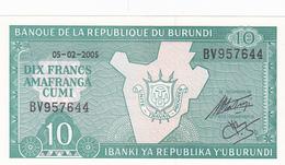 Burundi - Billet De 10 Francs - 5 Février 2005 - Neuf - Burundi