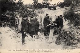 Thématiques 2018 Commémoration Fin De Guerre 1914 1918 Villers Bretonneux Notre Fameuse Artillerie De 75 Batterie Masqué - Guerre 1914-18
