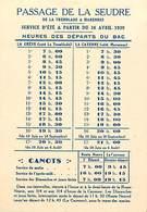 - Dpts Div.-ref-AD699- Charente Maritime -horaires 1939 Du Bac De Seudre La Tremblade à Marennes - Bacs -verso Publicite - La Tremblade