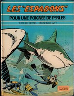 """Denys / Gaty - """" Les Espadons """" 1 - Pour Une Poignée De Perles - Bande Chamois / Hachette  - ( E.O. 1974 ) . - Bücher, Zeitschriften, Comics"""