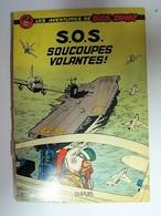 BUCK DANNY - S.O.S. SOUCOUPES VOLANTES - C5 - Buck Danny
