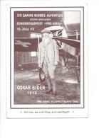 20713 - 30 Jahre Oskar Bider's Alpenflug Bern-Mailand 1943, Pro Aero, Pilot Steht Vo Oskar Bider  (format 10 X 15) - BE Berne