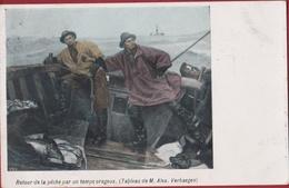 Visserij Visvangst Retour De La Peche Par Un Temps Orageux (Tableau De Alex Verhaegen) Schilderij 1907 Blankenberghe - Visvangst