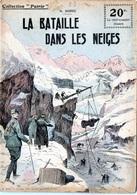 """Rare Collection """"Patrie"""". Rouff. Guerre 1914-1918. N° 23 La Bataille Dans Les Neiges  1917 - Guerra 1914-18"""