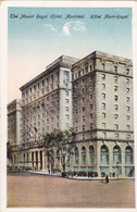 "MONTREAL +/-1910  ""Hôtel Mont-Royal ""  Voir Scans - Montreal"