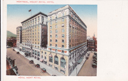 "MONTREAL +/-1910  ""Hôtel MONT ROYAL ""  Voir Scans - Montreal"