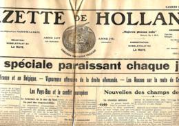 La Gazette De Hollande   14/11/1914    Mauvais état Mais Lisible - Journaux - Quotidiens