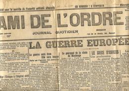 L'Ami De L'Ordre   7/10/1914   Publié Sous Le Contrôle De L'autorité Militaire Allemande - Journaux - Quotidiens