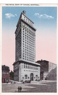 """MONTREAL +/- 1910  """"The Royal Bank Of Canada.   """"    Voir Scans - Montreal"""