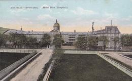 "MONTREAL +/- 1910  "" Hôtel-Dieu -   Hotel-Dieu Hospital  "" ""    Voir Scans - Montreal"
