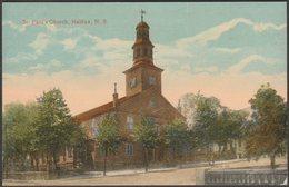 St Paul's Church, Halifax, Nova Scotia, C.1910 - Valentine's Postcard - Halifax
