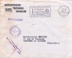 Lettre Radio Télévision Française Paris 1962 Correspondant Flamme Tour Eiffel Directeur Général Bagnères De Bigorre - Postmark Collection (Covers)