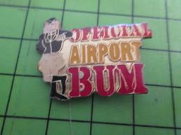 812G Pin's Pins / Belle Qualité Et Rare / AVION AVIATION : OFFICIAL AIRPORT BUM - Airplanes