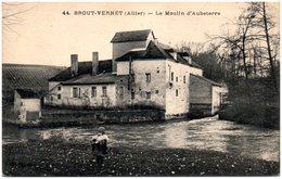 03 BROUT-VERNET - Le Moulin D'Aubeterre - France