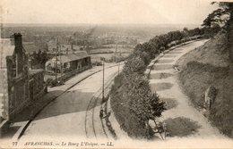 Avranches -    Le  Bourg  L' évêque. - Avranches