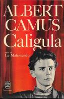 """""""Caligula"""" Suivi De """"Le Malentendu""""-Albert CAMUS-Livre De Poche 1966-BE - Auteurs Français"""