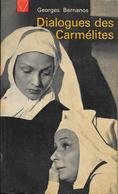 """""""Dialogues Des Carmélites""""-Georges BERNANOS-Le Seuil 1966-BE - Auteurs Français"""