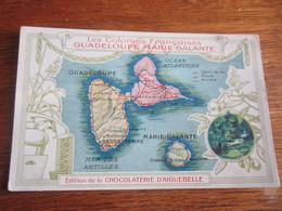 GUADELOUPE  MARIE  GALANTE   CHOCOLAT  D AIGUEBELLE - Mapas