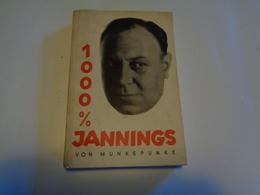 1000%  JANNINGS   Von Munkepunke 1930  Prismen-verlag - Biographies & Mémoires