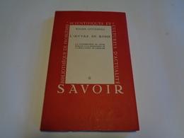 L'oeuvre De Rome  Par Roger Goossens  Edit.Lumière 1944 - Histoire