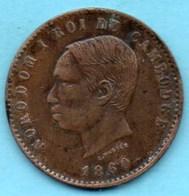NO/  FRENCH  CAMBODIA  / CAMBODGE  10 Centimes 1860  NORODOM I Gadoury 3 - Cambodge