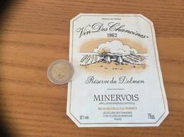Etiquette Vin 1982 «MINERVOIS - Vin Des Chanoines - Réserve Du Dolmen - VILLENEUVE-MINERVOIS (11)» - Languedoc-Roussillon