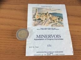 Etiquette Vin * «MINERVOIS - LES CAVES SERRE - Pamiers (09)» (Vestiges Du Château De Minerve) - Languedoc-Roussillon